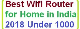 Best Wifi Router for Home in India 2018 Under 1000