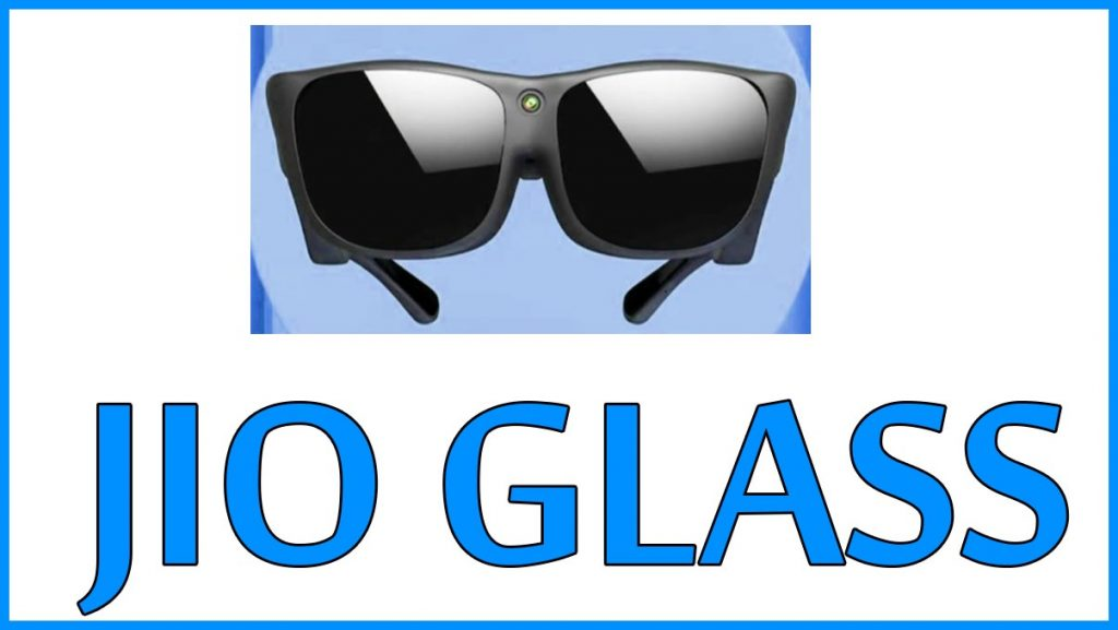 JIO Glasses
